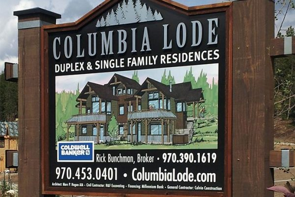 Columbia Lode Exterior Vinyl Sign